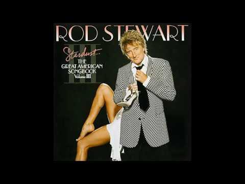 Rod Stewart - Stardust... 2004 (COMPLETE CD) Volume III