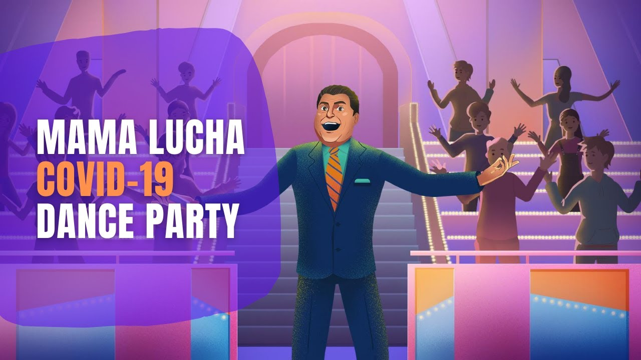 Mama Lucha Covid 19 Dance Party