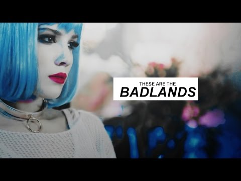 ● THESE ARE THE BADLANDS [AUDITIONS; CLOSE]