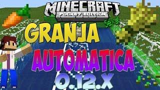 Minecraft PE 0.12.x- Granja de Cultivos AUTOMATICA
