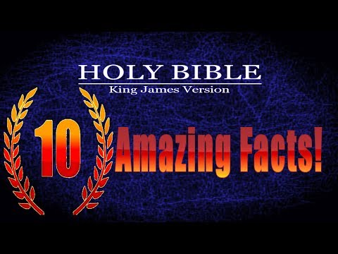 10 Amazing Facts About The Bible That Will BLOW Your Mind!