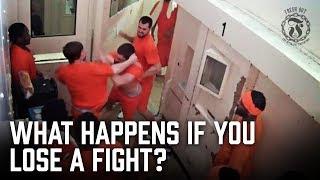 What happens if you Lose a Fight in Prison? - Prison Talk 11.9
