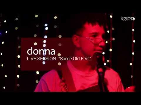 "donna: ""Same Old Feet"" (Live at KCPR)"