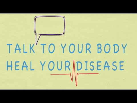 Talk to your body, heal your disease by Dr Deval Doshi