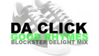 Da Click  Good Rhymes (Blockster