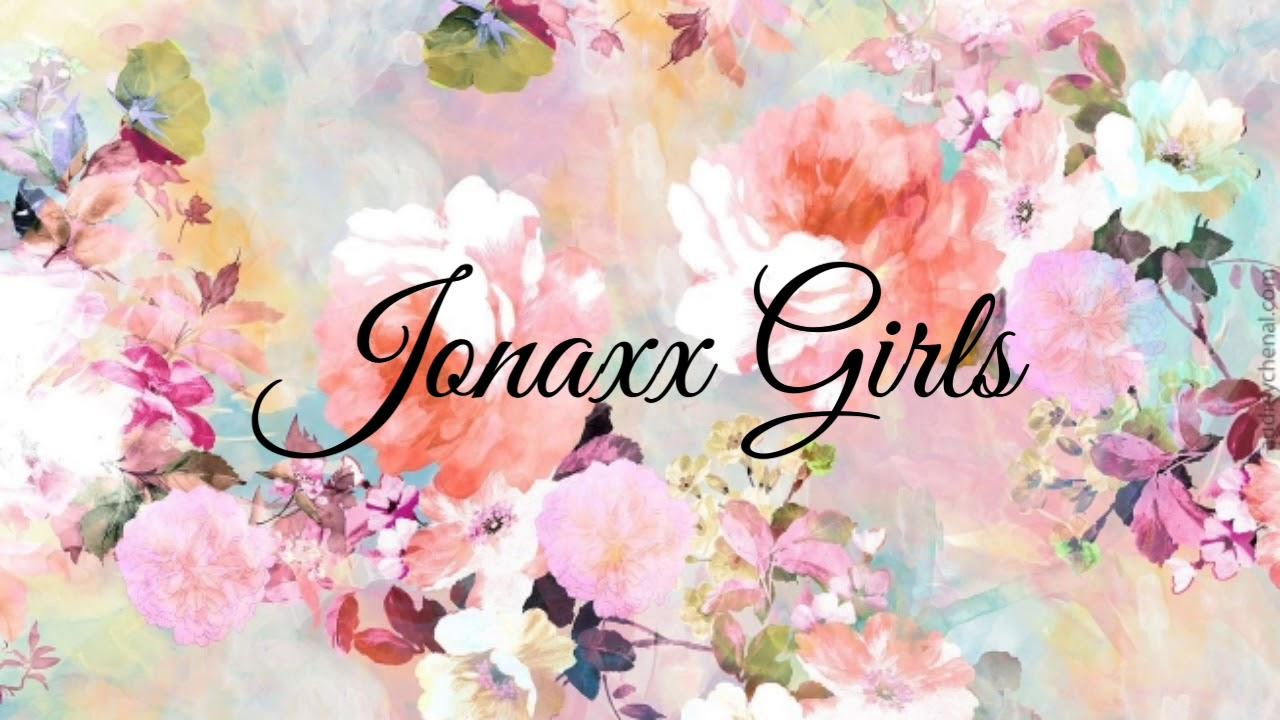Jonaxx Girls - Fan Vid Part 2