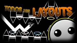 TODOS MIS LAYOUTS | Geometry Dash 2.1