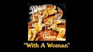 """The Darkness - """"With A Woman"""""""