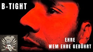B Tight - Ehre wem Ehre gebührt (prod. B-Tight)