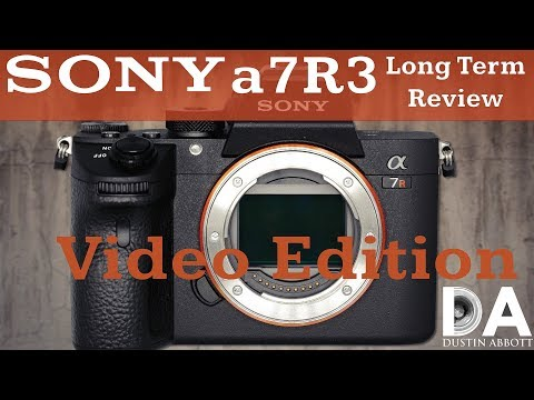 Sony a7R3 (a7R III) Long Term Review | 4k