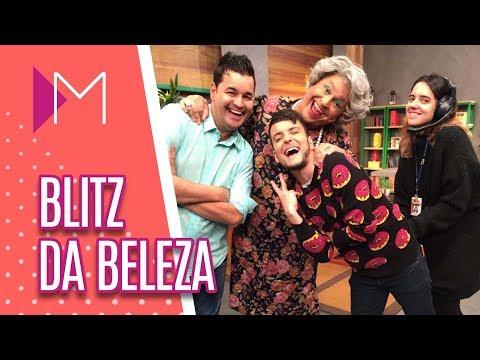 Blitz da Beleza - Mulheres (01/08/2018)