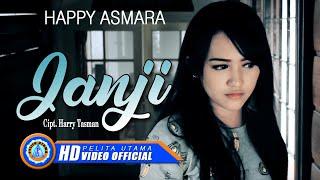 Happy Asmara - Janji   Lagu Happy Asmara Terbaru 2021 (Official Music Video)