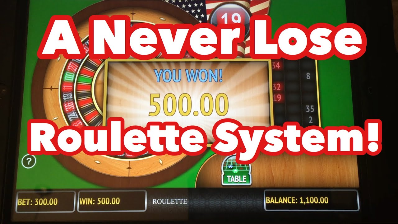 Best roulette system youtube getting deposit back no inventory