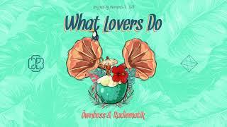 Maroon 5  ft. SZA - What Lovers Do (ÖWNBOSS & RADIØMATIK Remix)