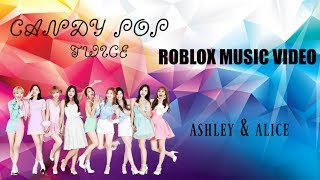 ROBLOX MUSIC VIDEO (Twice - Candy Pop) -ASHLEY AND ALICE-