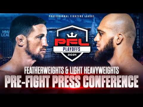 2021 PFL Playoffs: Featherweights &  Light Heavyweights Pre Fight Press Conference