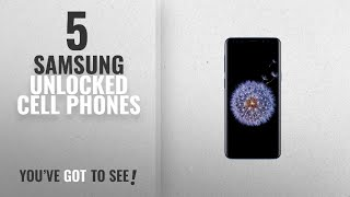 Top 5 Samsung Unlocked Cell Phones [2018 Best Sellers]: Samsung Galaxy S9 Unlocked Smartphone -