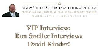 Ron Sneller, FICF, FSCP, RICP, RFC Interviews David H. Kinder, ChFC!!!