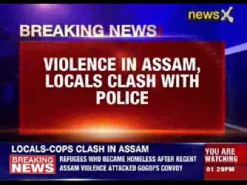 Violence in Assam, locals clash with police
