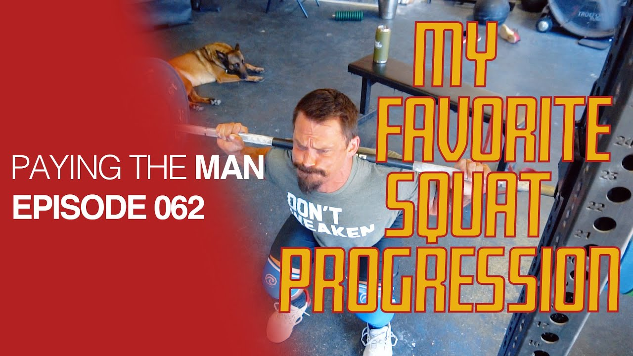 My Favorite Back Squat Progression | Paying the Man Ep.062