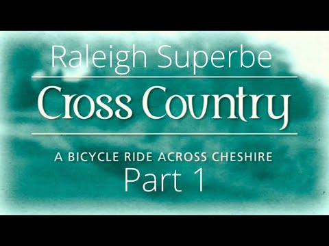 A bicycle Ride Across Cheshire, Raleigh Superbe.  Part 1.