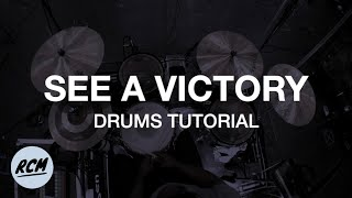 Download See A Victory // Drums Tutorial Mp3 and Videos