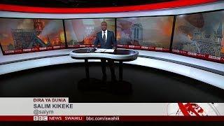 BBC DIRA YA DUNIA JUMANNE 16/04/2019