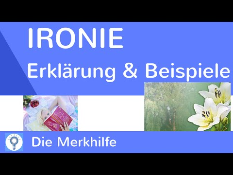 Ironie - Was ist Ironie? - Erklärung & Beispiele | Rhetorisches Stilmittel/ Figur