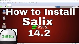 How to Install Salix OS 14.2 + Review + VMware Tools on VMware Workstation Easy Tutorial