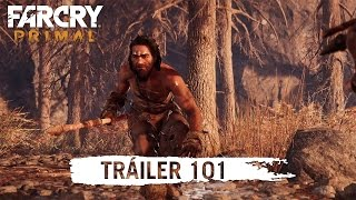 Far Cry Primal – Tráiler 101 [ES]