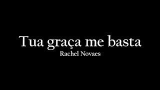 Tua graça me basta - Rachel Novaes (Cover)