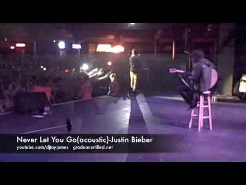 Never Let You Go(acoustic)-JUSTIN BIEBER