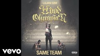 Lajan Slim - Same Team (Audio)