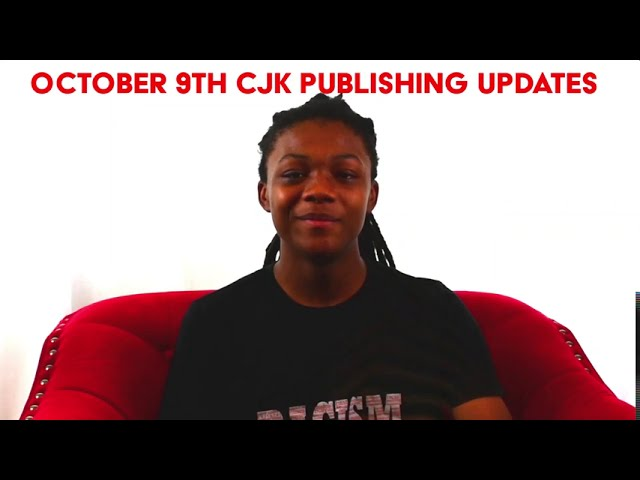 October 9th CJK Publishing Updates