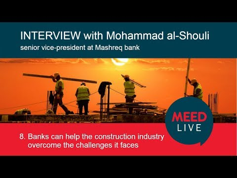 Banks can help the construction industry overcome the challenges it faces | Mashreq Market Talk