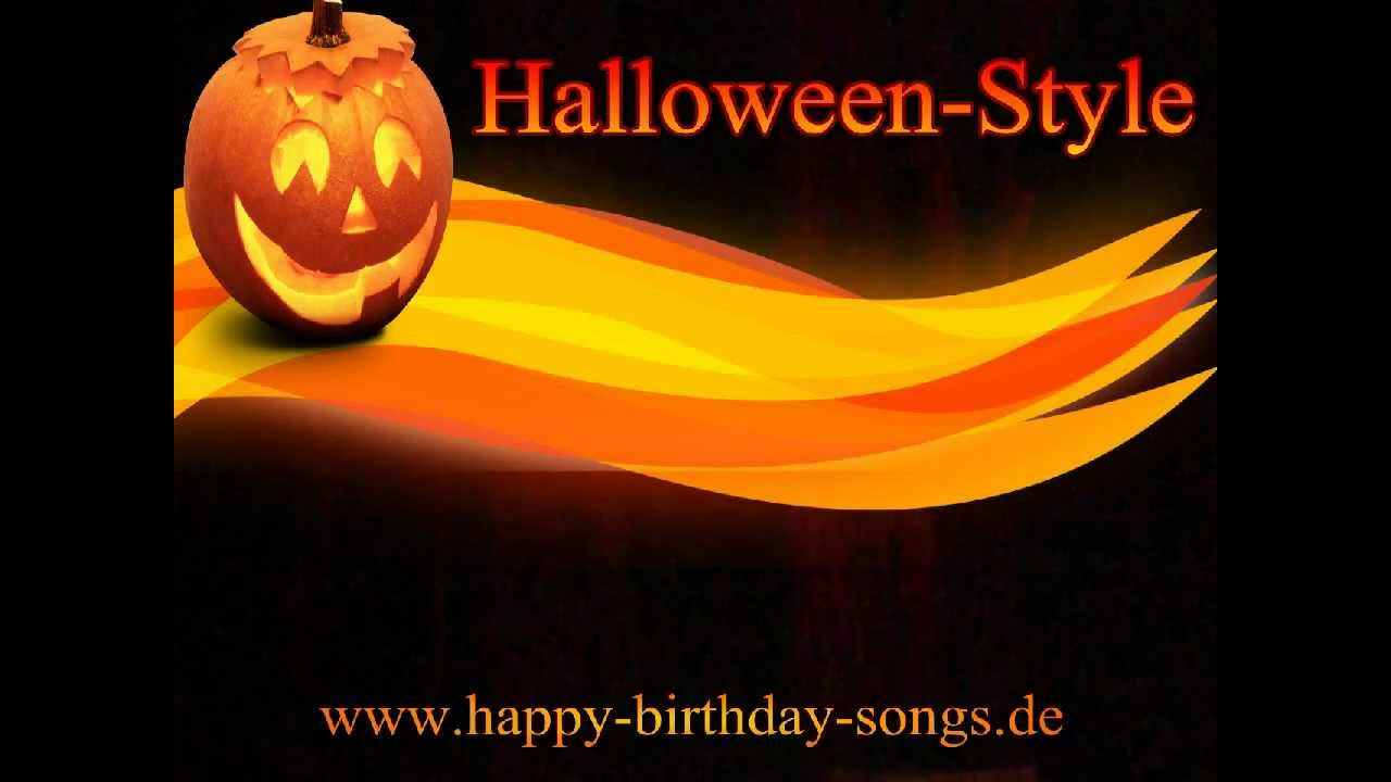 happy birthday songs halloween style - Happy Halloween Birthday