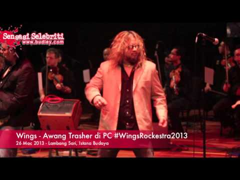 Wings - Awang Trasher di PC #WingsRockestra2013