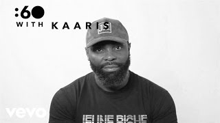 Kaaris - :60 With