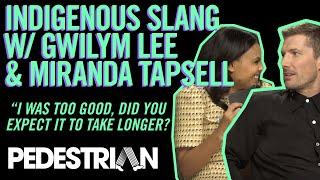 Miranda Tapsell Teaches Gwilym Lee Indigenous Slang   PEDESTRIAN.TV