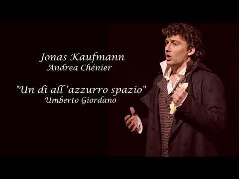 "Jonas Kaufmann✬♫""Un di all'azzurro spazzio""/Andrea Chénier"