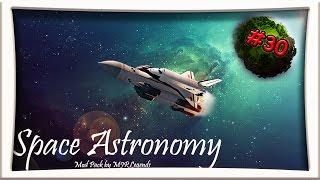 Minecraft Space Astronomy #30 - Die Ebene ist fast fertig «» Let's Play Minecraft 1.7.10