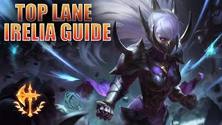 Season 10 IRELIA TOP LANE GUIDE | Irelia Guide | League of Legends