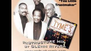 Tymes - You Little Trustmaker