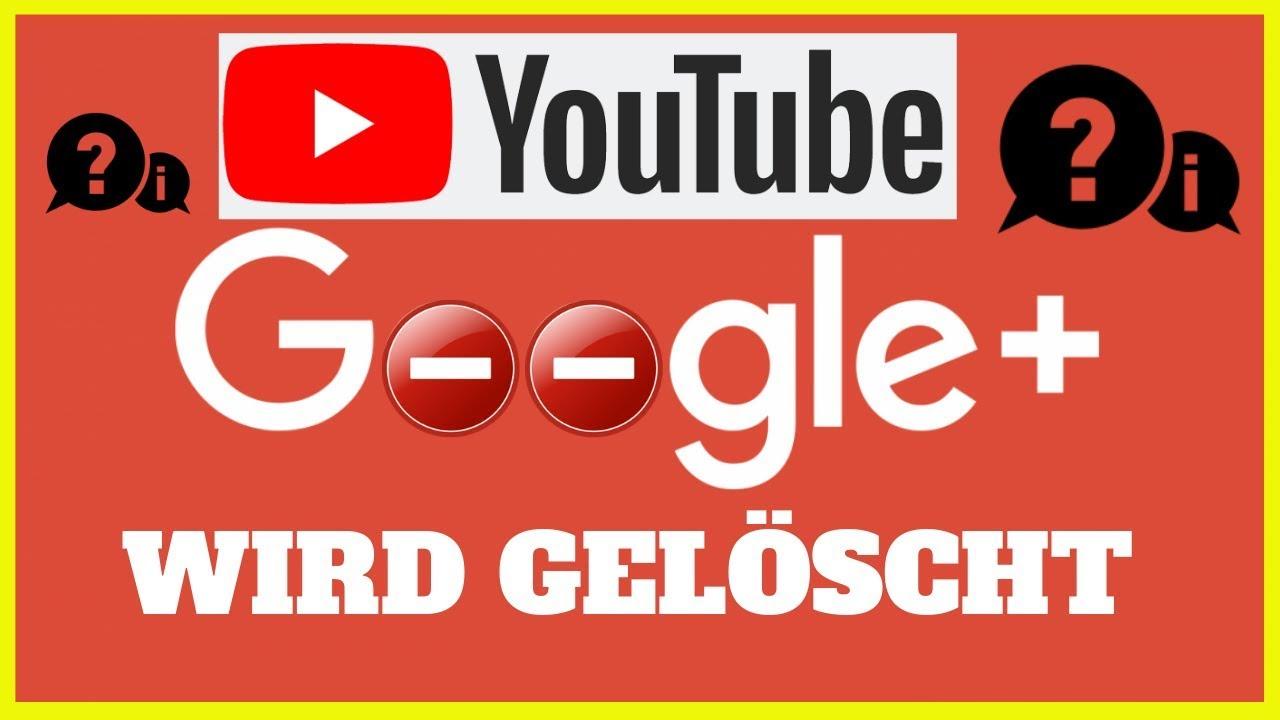 Google+ Wird Gelöscht
