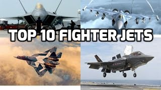 Top 10 fighter jets (2016-2017)