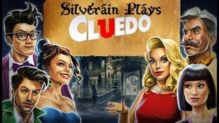 Silverain Plays: Cluedo (Marmalade Game Studio Ltd, 2018)