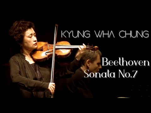 Kyung Wha Chung plays Beethoven violin sonata No. 7