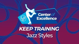 Jazz Styles KEEP TRAINING