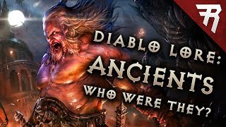 The Fall of Lilith & Rise of the Ancients: Diablo Lore: Part 2
