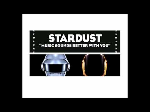 Daft Punk  One More Time & Stardust  Music Sounds Better With You Mashup